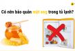 Có nên bảo quản mật ong trong tủ lạnh?